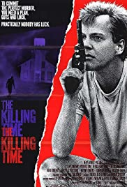 The Killing Time(1987) Poster - Movie Forum, Cast, Reviews