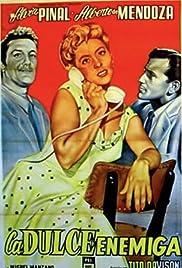 La dulce enemiga Poster