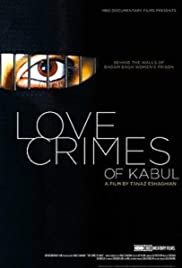 Love Crimes of Kabul (2011) Poster - Movie Forum, Cast, Reviews