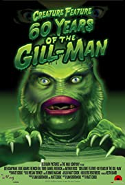 Creature Feature: 60 Years of the Gill-Man Poster