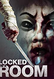 Locked in a Room (2012) Poster - Movie Forum, Cast, Reviews
