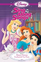 Image of Disney Princess Sing Along Songs: Enchanted Tea Party