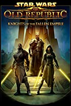 Image of Star Wars: The Old Republic - Knights of the Fallen Empire