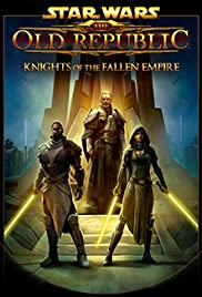 Star Wars: The Old Republic - Knights of the Fallen Empire (2015) Poster - Movie Forum, Cast, Reviews
