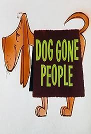 Dog Gone People Poster