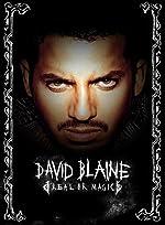 David Blaine Real or Magic