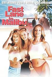 Fast Lane to Malibu Poster