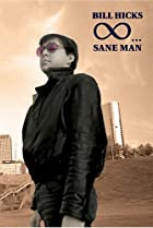 Image of Bill Hicks: Sane Man