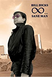Bill Hicks: Sane Man (1989) Poster - Movie Forum, Cast, Reviews