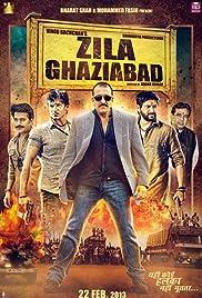 Zila Ghaziabad(2013) Poster - Movie Forum, Cast, Reviews