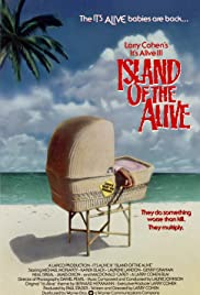 It's Alive III: Island of the Alive (1987) Poster - Movie Forum, Cast, Reviews