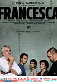Francesca (2009) Poster - Movie Forum, Cast, Reviews