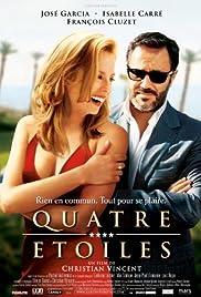 Quatre étoiles(2006) Poster - Movie Forum, Cast, Reviews