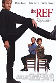 The Ref (1994) Poster - Movie Forum, Cast, Reviews