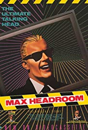 The Original Max Talking Headroom Show Poster