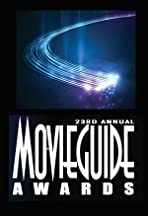 The 23rd Annual Movieguide Awards