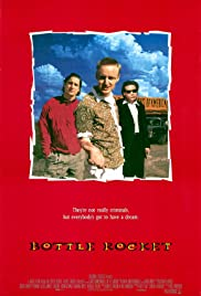 Bottle Rocket (1996) Poster - Movie Forum, Cast, Reviews