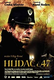Hlidac c.47 (2008) Poster - Movie Forum, Cast, Reviews