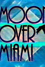 Primary image for Moon Over Miami