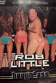 Rob Little: Haulin' Ass Poster