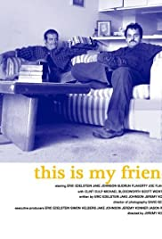 This Is My Friend Poster