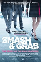 Image of Smash & Grab: The Story of the Pink Panthers