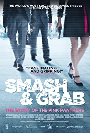Smash & Grab: The Story of the Pink Panthers Poster