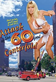 Attack of the 60 Foot Centerfold (1995) Poster - Movie Forum, Cast, Reviews