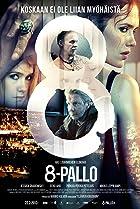 8-pallo (2013) Poster