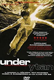 Under ytan (1997) Poster - Movie Forum, Cast, Reviews