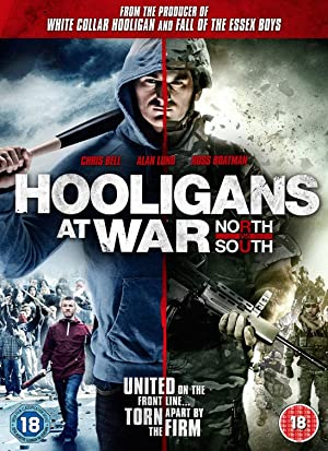 Hooligans at War: North vs. South (2015) Download on Vidmate