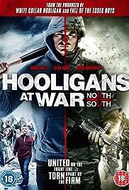 Hooligans at War: North vs. South(2015) Poster - Movie Forum, Cast, Reviews