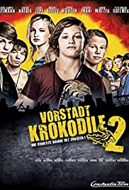 Vorstadtkrokodile 2 (2010) Poster - Movie Forum, Cast, Reviews