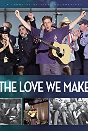The Love We Make Poster