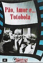 Pão, Amor e... Totobola