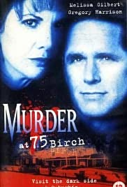 Murder at 75 Birch (1998) Poster - Movie Forum, Cast, Reviews