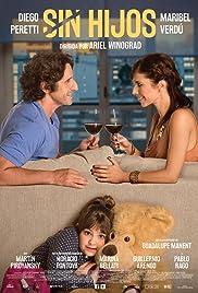 Sin hijos(2015) Poster - Movie Forum, Cast, Reviews