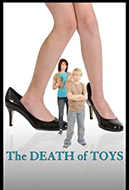 The Death of Toys Poster