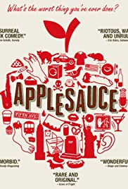 Applesauce (2015) Poster - Movie Forum, Cast, Reviews