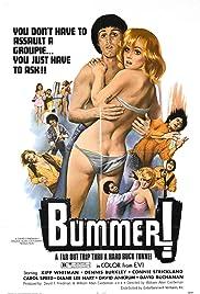 Bummer(1973) Poster - Movie Forum, Cast, Reviews