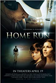 Home Run (2013) Poster - Movie Forum, Cast, Reviews