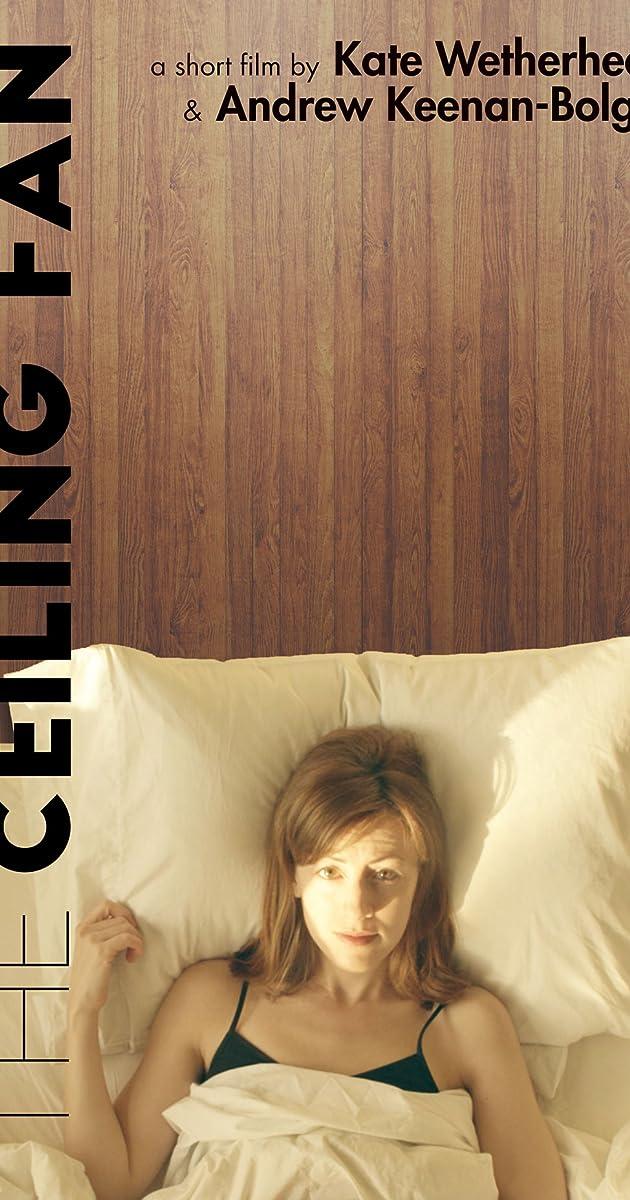 The Ceiling Fan (2016) - IMDb