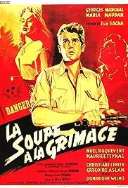 La soupe à la grimace Poster