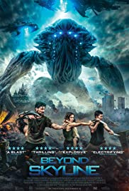 Beyond Skyline (2017) Poster - Movie Forum, Cast, Reviews