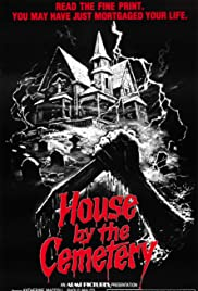 The House by the Cemetery(1981) Poster - Movie Forum, Cast, Reviews