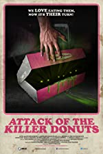 Attack of the Killer Donuts(2017)