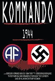 Kommando 1944 (2018) - Short, Drama, War.