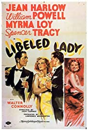 Libeled Lady(1936) Poster - Movie Forum, Cast, Reviews