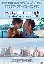 Twenty Million People