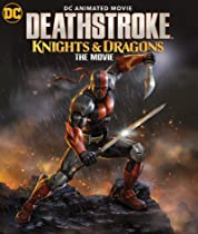 Deathstroke: Knights & Dragons - The Movie (2020) poster